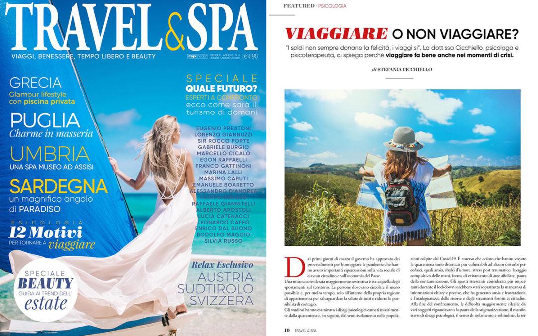 TRAVEL & SPA: VIAGGIARE O NON VIAGGIARE? di Stefania Cicchiello