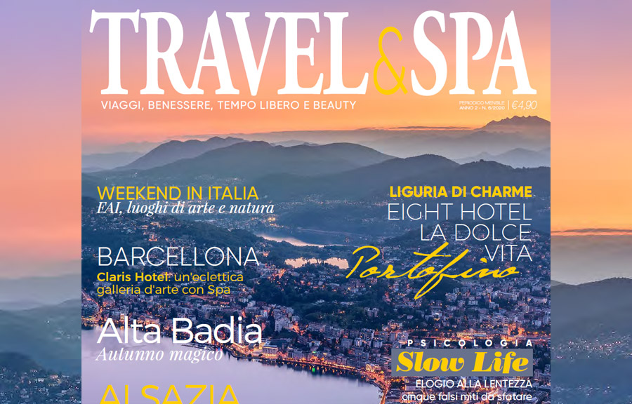 Slow Life: elogio alla lentezza – Travel&Spa n.6/2020