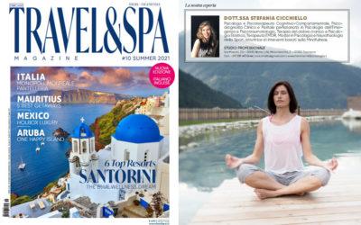 I viaggi digital detox sono la nuova frontiera del benessere – TRAVEL & SPA  N.10 – Summer Issue 2021
